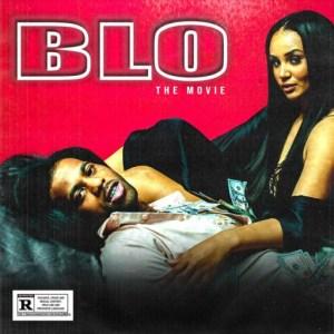 Blo: The Movie BY HoodRich Pablo Juan